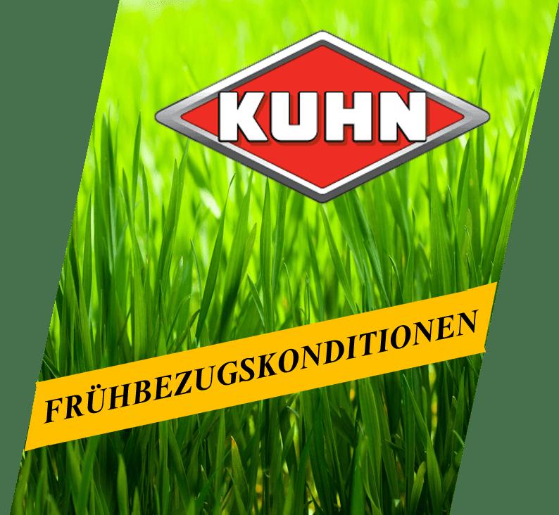 Kuhn Frühbezugskonditionen